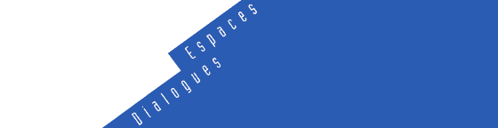 Conférence Espaces Dialogues – Intervention Yan Gilg