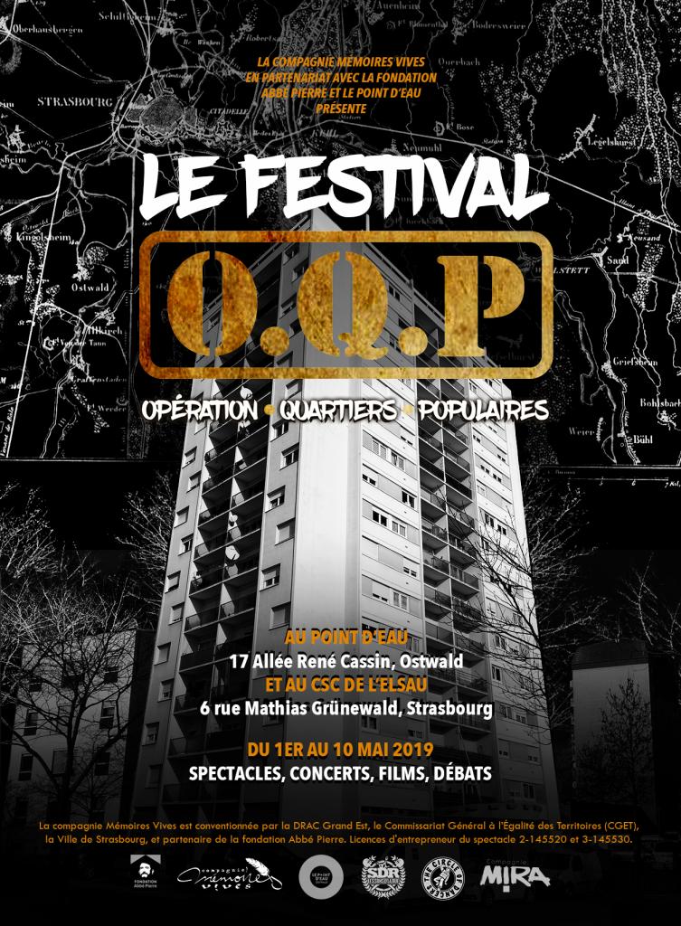 Festival O.Q.P. 2019 : Opération Quartiers Populaires - au Point d'Eau (Ostwald) et au CSC de l'Elsau