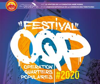 Festival O.Q.P 2020 • Opération des Quartiers Populaires