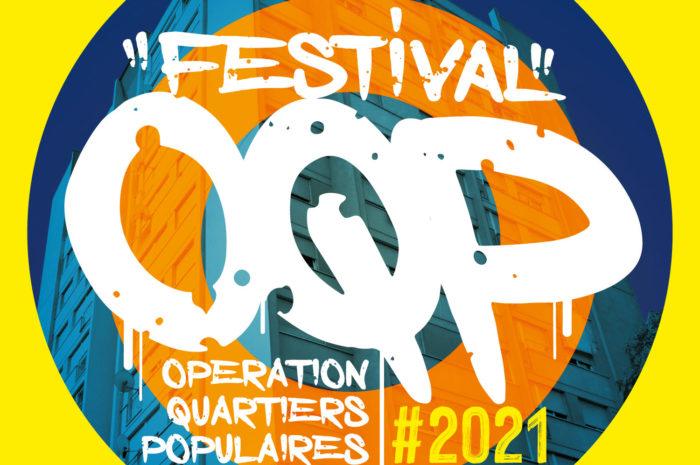 Festival O.Q.P 2021 | Marseille • Opération des Quartiers Populaires