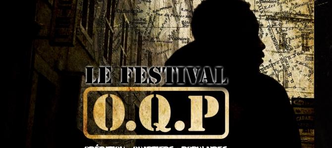 Festival O.Q.P (Opération Quartiers Populaires)