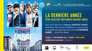 LA DERNIÈRE ANNÉE | CINÉMA - FESTIVAL OQP 2021 • Marseille @ Théâtre de l'Oeuvre